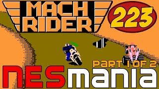 223/714 Mach Rider (Replay) (Part 1/2) - NESMania