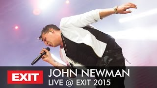 EXIT 2015 Live: John Newman - Love Me Again (HQ Version)