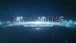 2017 Miss Universe Preliminary Competition