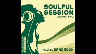 Soulful Session Vol.2 - mixed by Sandrock