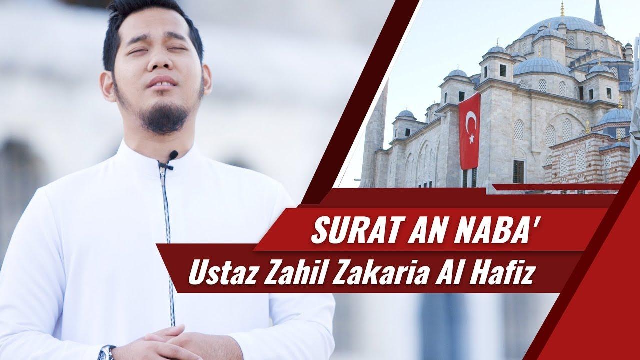Goes To Turkey Surat An Naba Ustaz Zahil Zakaria Al Hafiz