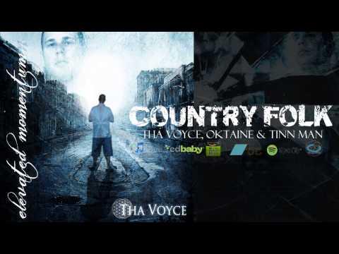 COUNTRY FOLK // THA VOYCE, OKTAINE & TINN MAN // ELEVATED MOMENTUM // i4Ni