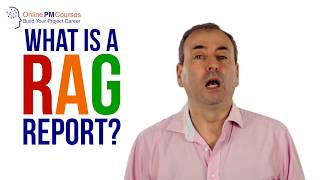 Project Management in Under 5: What is a RAG Report?