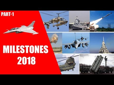 Indian Defence Milestones 2018 Part-1 (Indian Media)