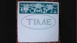 The Tamperer feat Maya - Feel It (Original Mix)