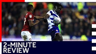 2-minute review  Reading 0-1 Bristol City  Sky Bet Championship  28th January 2020