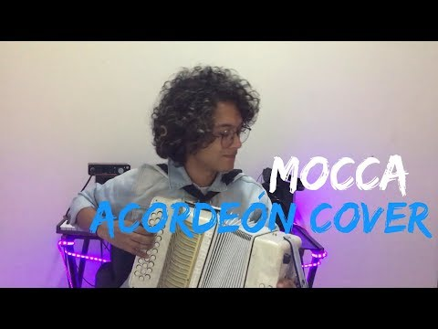 Mocca - Lalo Ebratt ft Trapical Minds Mulett Acordeón Cover