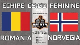 🔴(LIVE RO CS:GO) ROMANIA vs. NORVEGIA -- NATIONALE CS:GO FEMININE