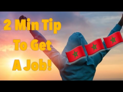 🇲🇦 2 Min Tip To Get A Job In Morocco!