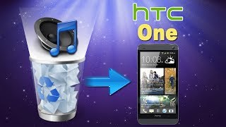 [HTC One Audio Recovery]: How to Recover Deleted Music/Audio Files from HTC One?