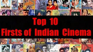 Top 10 Firsts of Indian Cinema