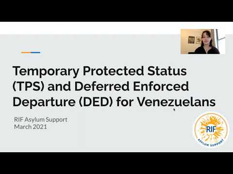Temporary Protected Status (TPS) and Deferred Enforced Departure (DED) for Venezuelans