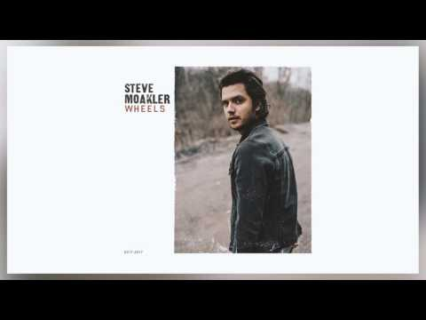 Wheels - Steve Moakler