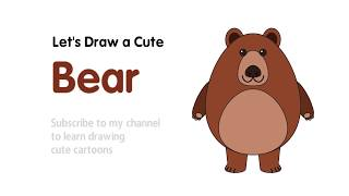 How to Draw a Cute Bear for Kids Learning - Speed Draw with Sarah