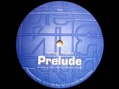 James Ruskin - Prelude (A1)