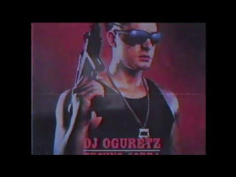 preview DJ Oguretz - TECHNO COBRA from youtube