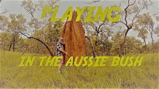 Playing in the Aussie Bush:Cape York, Qld, Australia