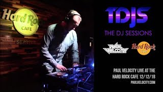 Live at the Hard Rock Cafe | Paul Velocity House Music, Deep House Music