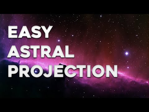 Astral Projection - How To Astral Project