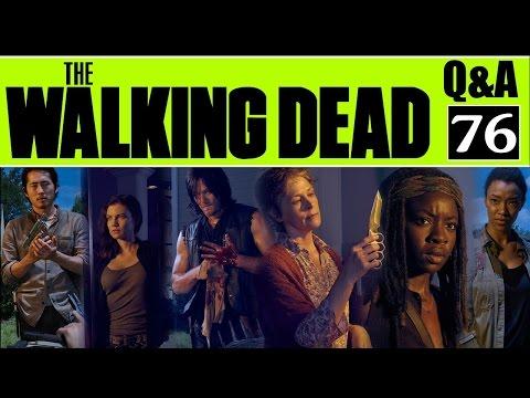Walking Dead Q&A #76 - Ronny Haze wants ____ KILLED by Negan!