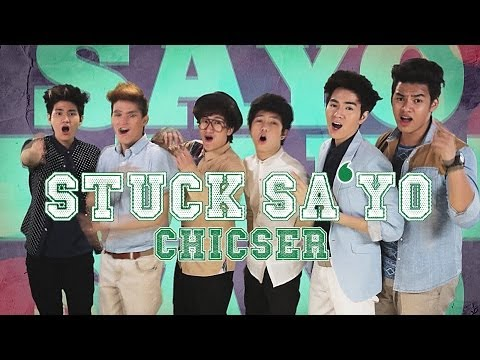 Chicser — Stuck Sa 'Yo [Official Music Video]