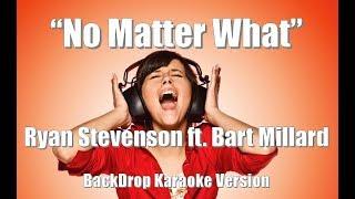 "Ryan Stevenson ft. Bart Millard ""No Matter What"" BackDrop Christian Karaoke"