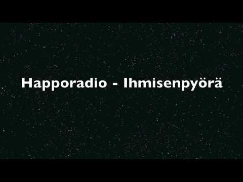 happoradio - Ihmisenpyörä