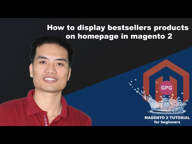 How to display best seller products on the homepage in Magento 2
