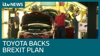 Toyota backs Theresa May's draft Brexit agreement   ITV News