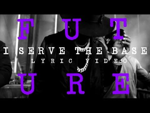 Future - I Serve The Base (prod. by Metro Boomin) [lyrics]