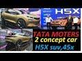 Tata Motors at Auto Expo 2018 : H5X, 45X, Nexon AMT