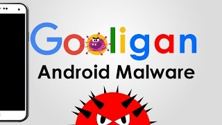 How to secure android device form gooligan malware