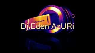 DJ EdeN Azuri -  Mini Set Festive New 2012 Vol  2.wmv