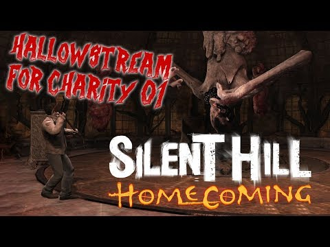 The Hallowstream for Charity 01 (Silent Hill: Homecoming)