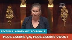 REVENIR À LA NORMALE ? POUR NOUS : PLUS JAMAIS ÇA, PLUS JAMAIS VOUS !