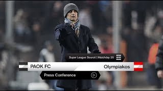 Η συνέντευξη Τύπου του ΠΑΟΚ-Ολυμπιακός - PAOK TV