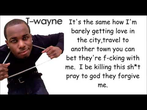 T  Wayne  Nasty Freestyle lyrics Full HD