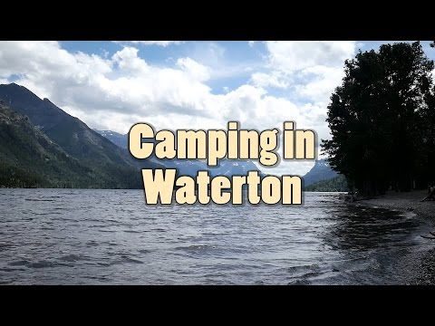 Camping in Waterton Lakes National Park 2016  | Journey Alberta