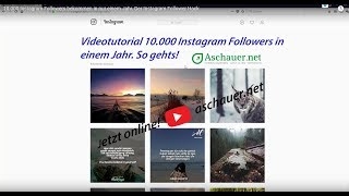 10.000 Instagram Followers bekommen in nur einem Jahr. Der Instagram Follower Hack