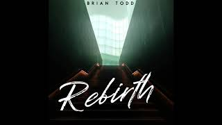 NEW Christian Rap | Brian Todd…