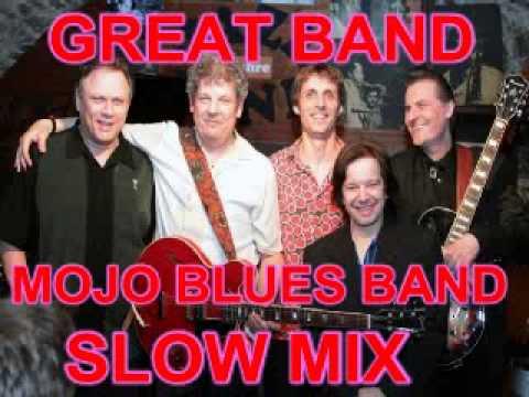 Mojo Blues Band Slow Mix - Dimitris Lesini Greece