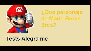 Que Personaje De Mario Bross Eres Test Alegra Me Youtube
