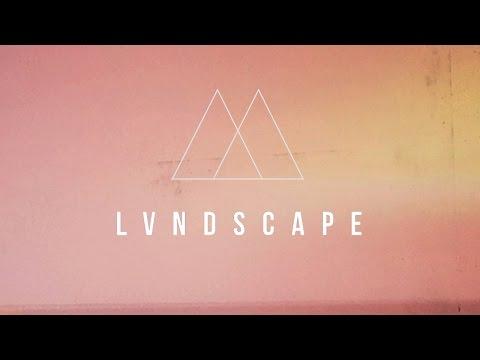 LVNDSCAPE 2016 Promo Mix
