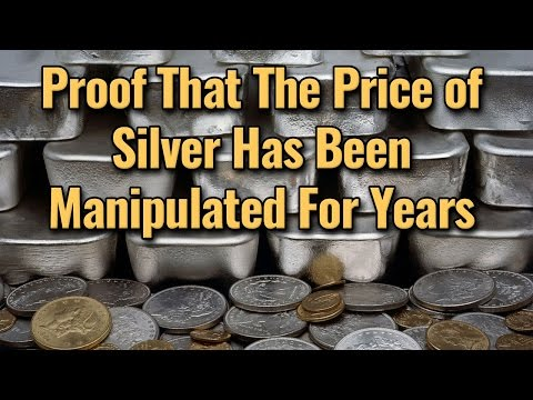 Proof That The Price of Silver Has Been Manipulated For Years