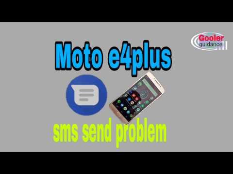 MotoE4 Plus Sms Not Sending Problem