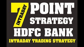 7 POINT STRATEGY FOR HDFC BANK (INTRADAY TRADING STRATEGY)