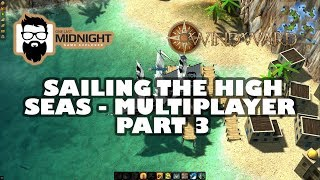 Windward - Sailing the High Seas - Multiplayer - Part 3