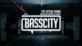 Wolfgang Gartner & JayKode - The Upside Down