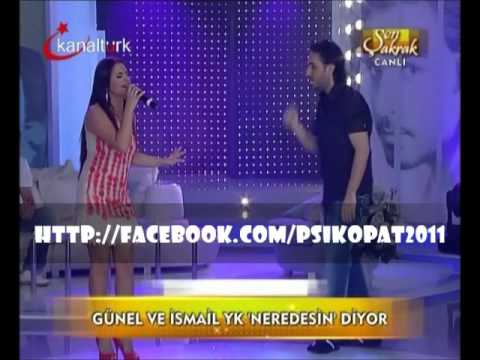 İsmail YK & Azeri Kızı Günel - Nerdesin (Şen Şakrak / 02.08.11)
