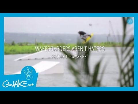 #1 - Wakeboarder Aren't Haters - Wakeboard - Cable - Tricks and style